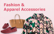 Fashion & Apparel Accessories